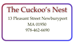 The Cuckoo's Nest  13 Pleasant Street Newburyport MA 01950  
